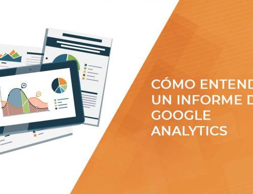 Guía básica para entender un informe de Google Analytics