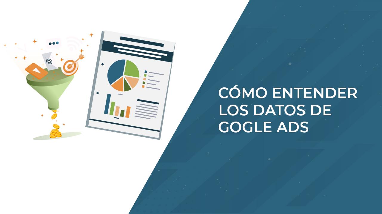entender los datos de google ads