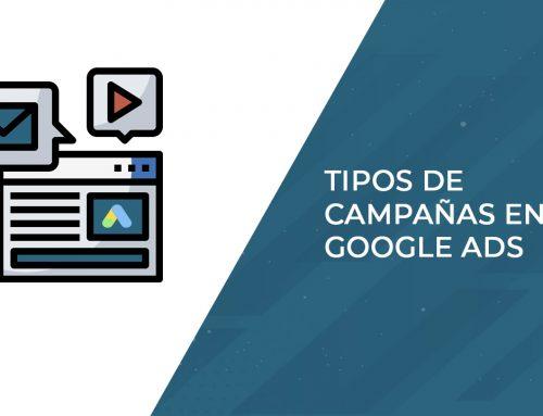 Tipos de campañas en Google Ads